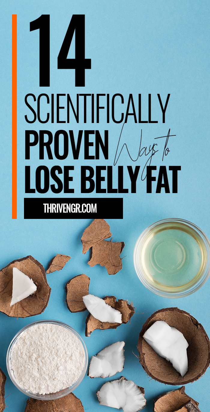 14 Scientifically Proven Ways to Lose Belly Fat