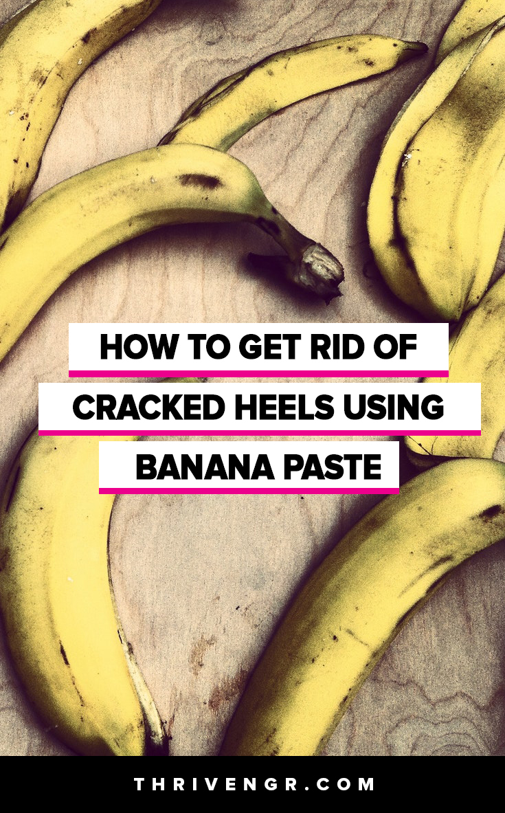 How to Heal Cracks In Heels using banana paste