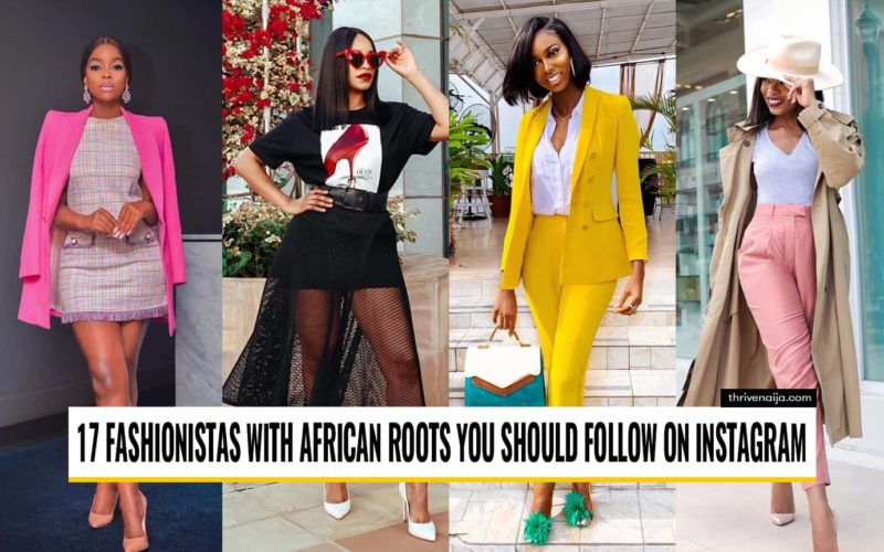 african fashionistas to follow on Instagram