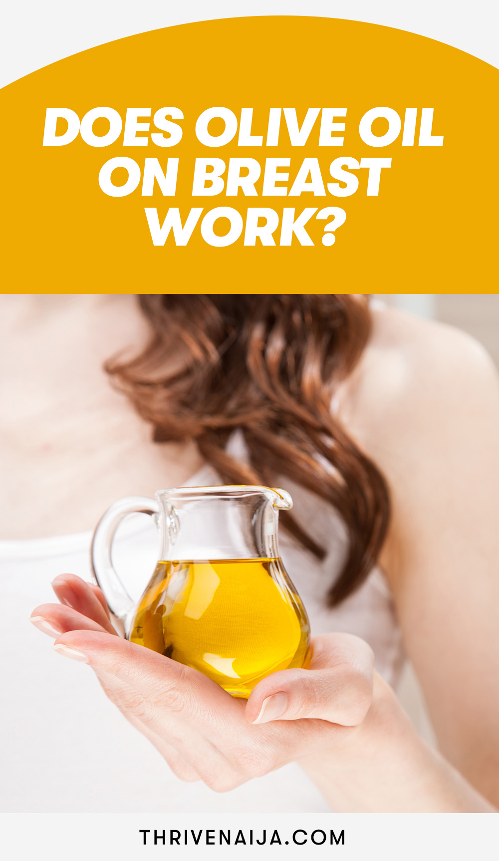 does Olive Oil  On Breast work?