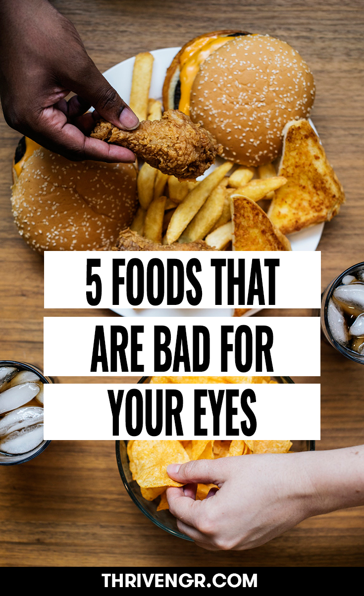foods that are bad for your eyes