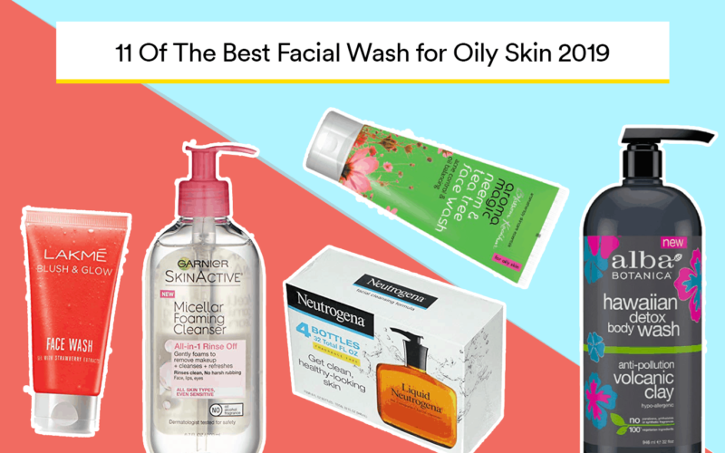 Best Facial Wash for Oily Skin