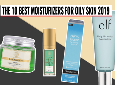 the best moisturizers for oily skin 2019