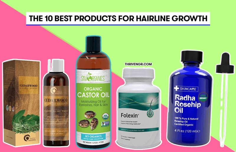 Best Products for Hairline Growth