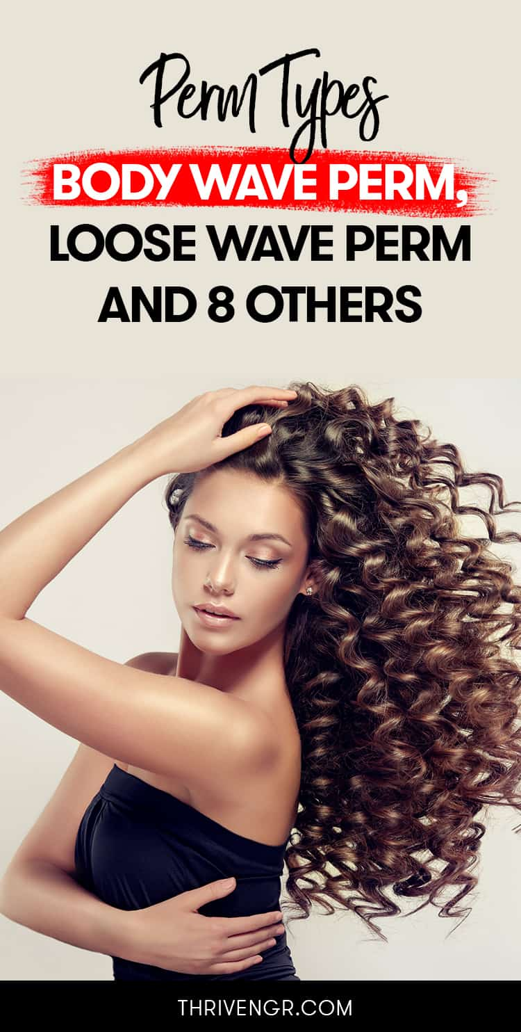 perm types and how long a perm last