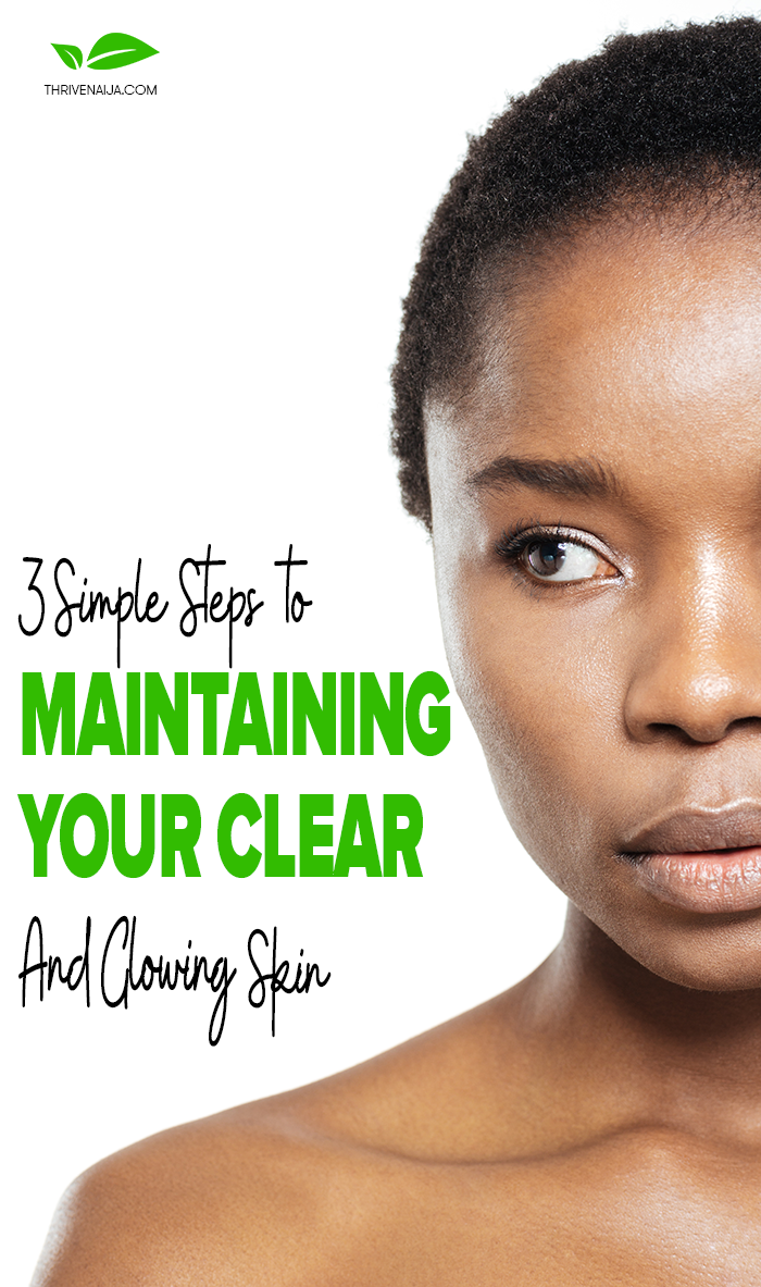 maintain a clear skin