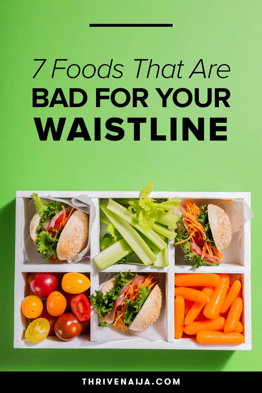 Foods Bad For Your Waistline