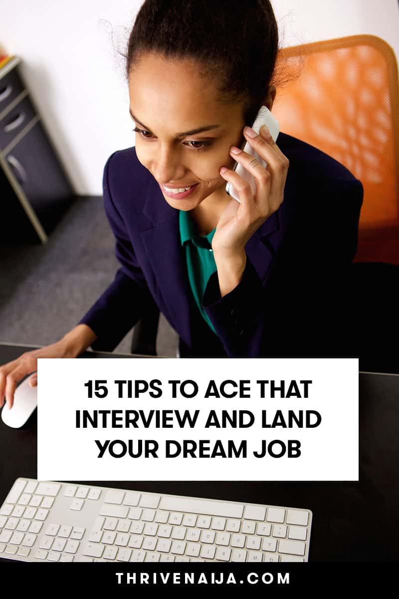 15 Tips To Ace That Interview And Land Your Dream Job