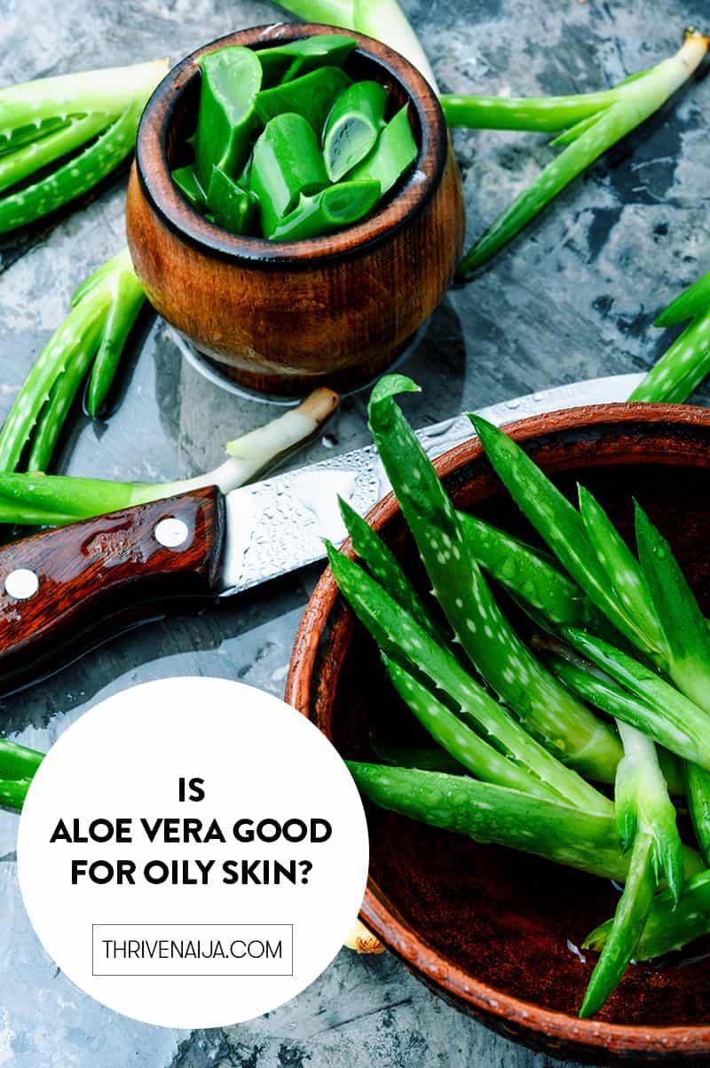 aloe vera for oily skin