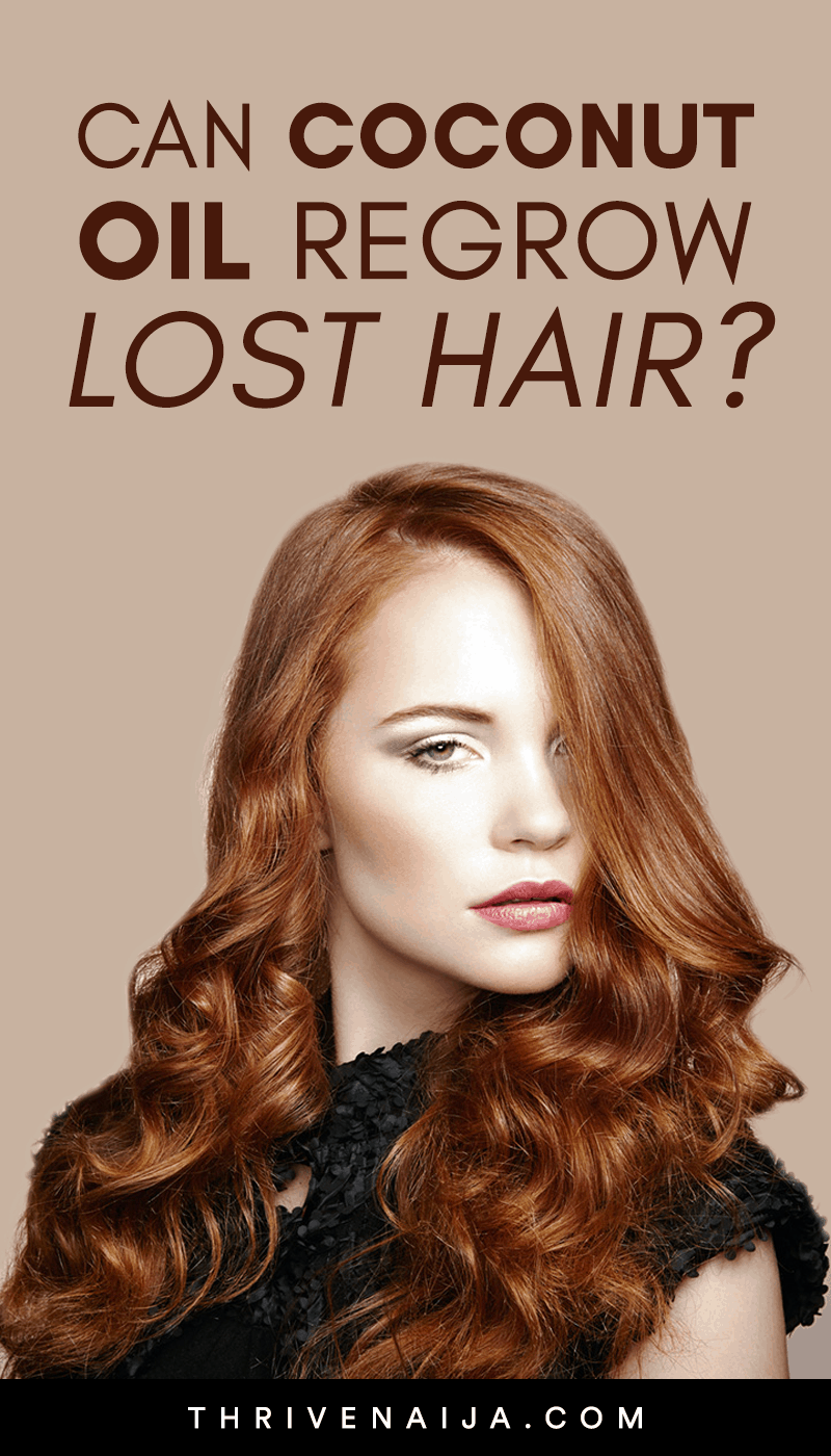 can coconut oul regrow lost hair