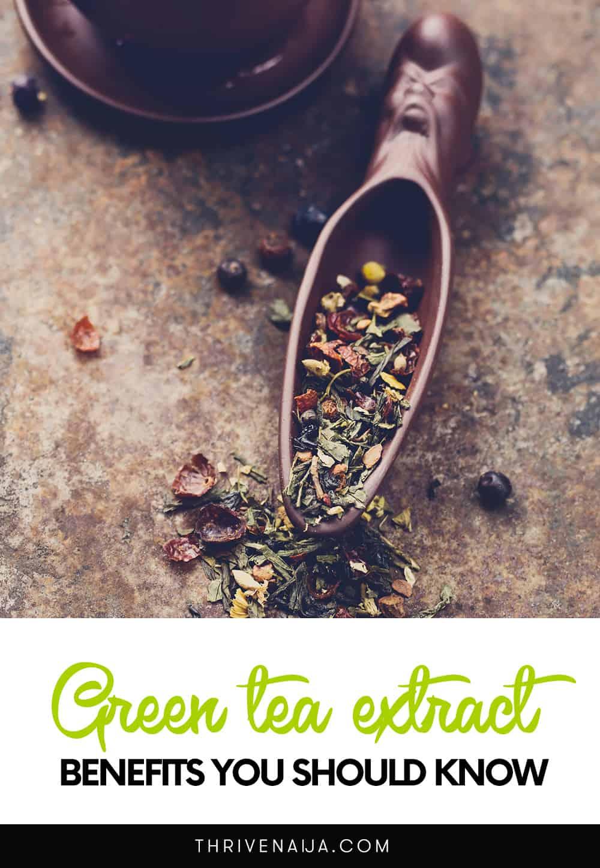 green tea extract benefits