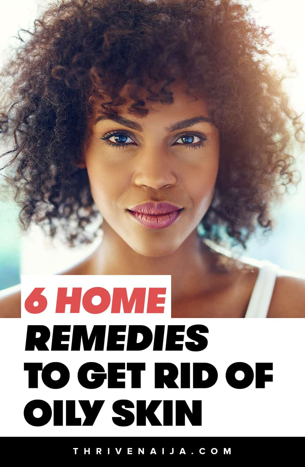 home remedies and causes of oily skin