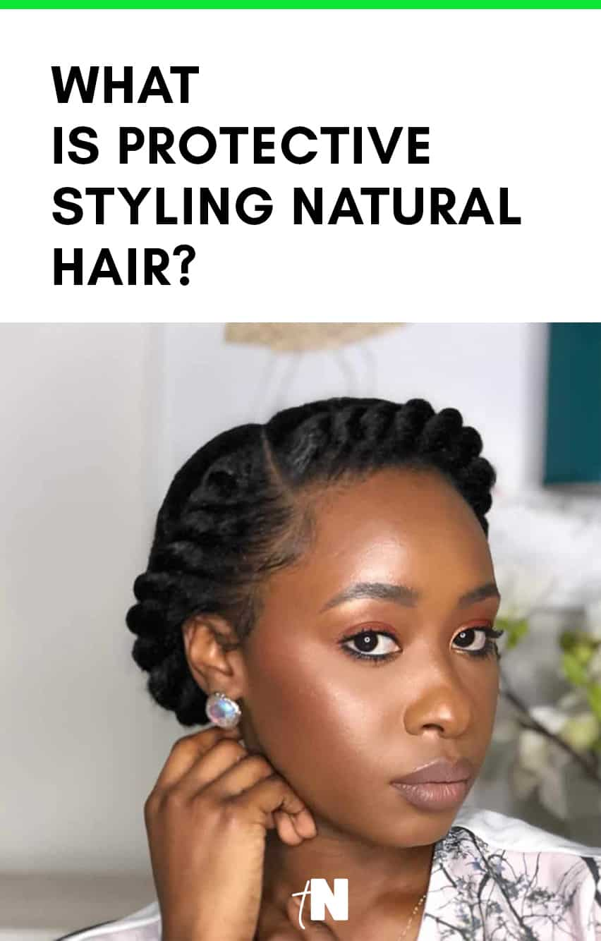 what is protection styling natural hair