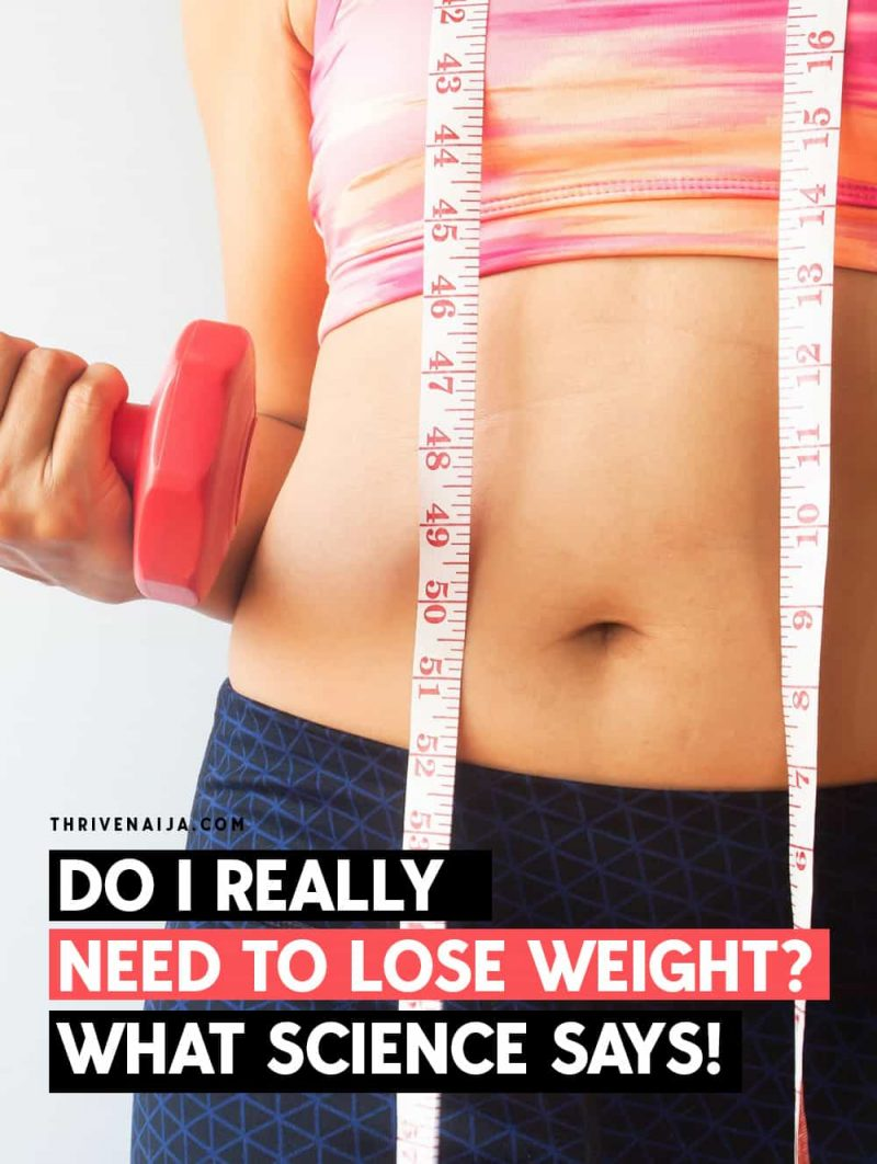 do i really need to lose weight
