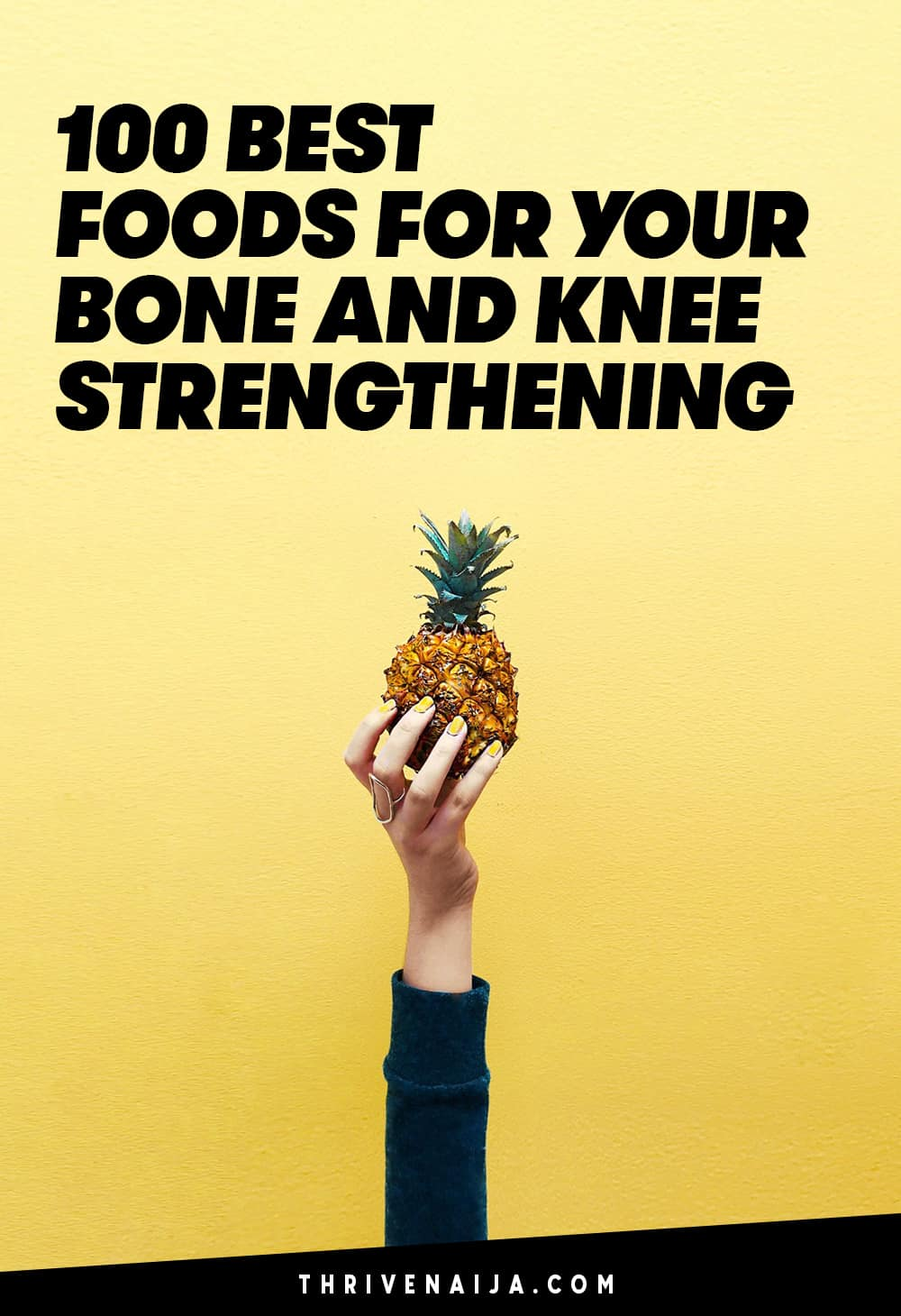 Best Foods For Your Bone And Knee Strengthening