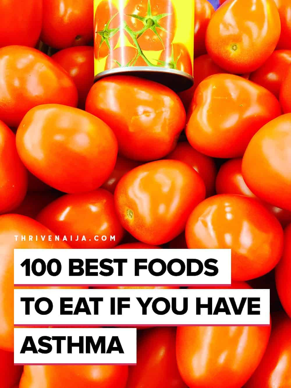 Best Foods to Eat If You Have Asthma