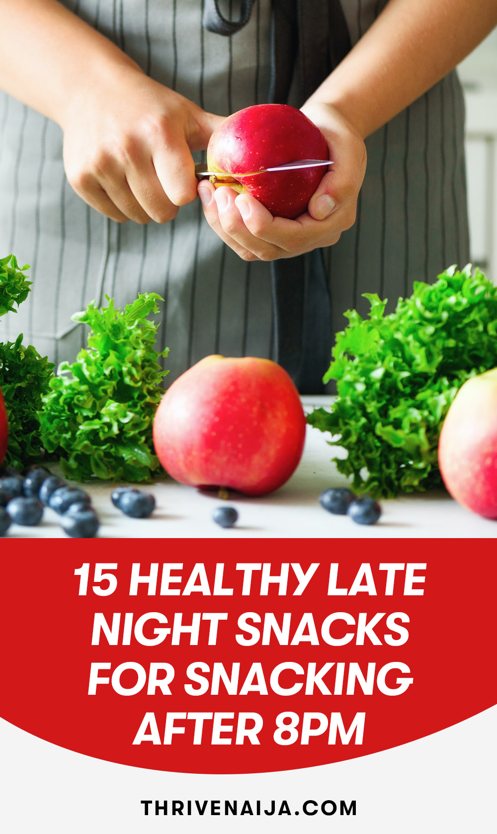 15 Healthy Late Night Snacks For Snacking After 8PM