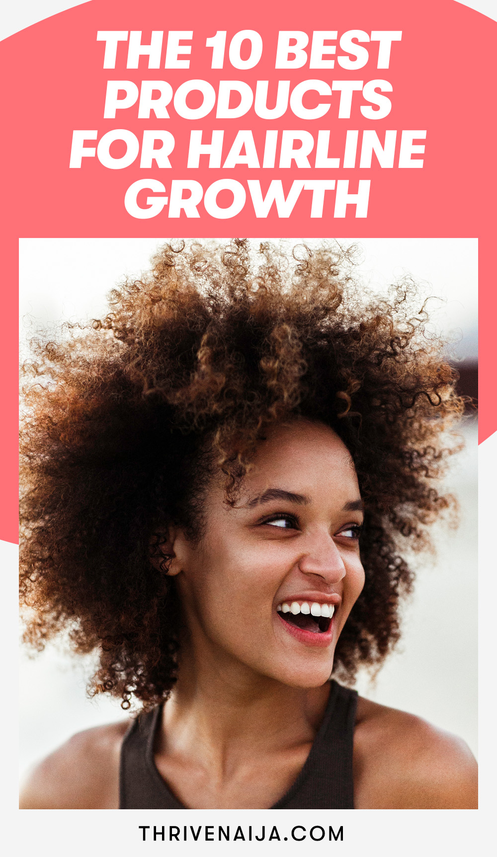 The 10 Best Products for Hairline Growth 2021