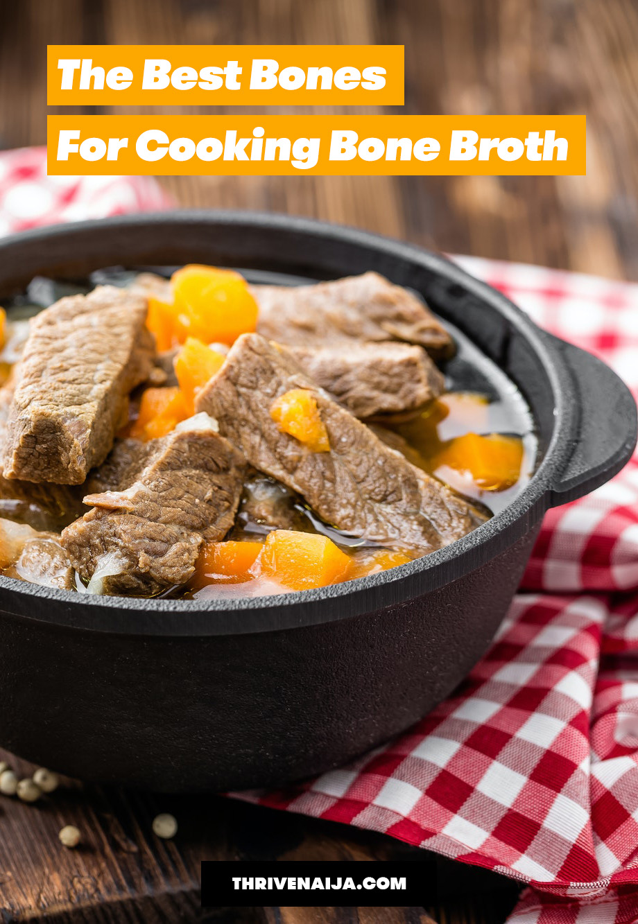 what are the best bones for bone broth