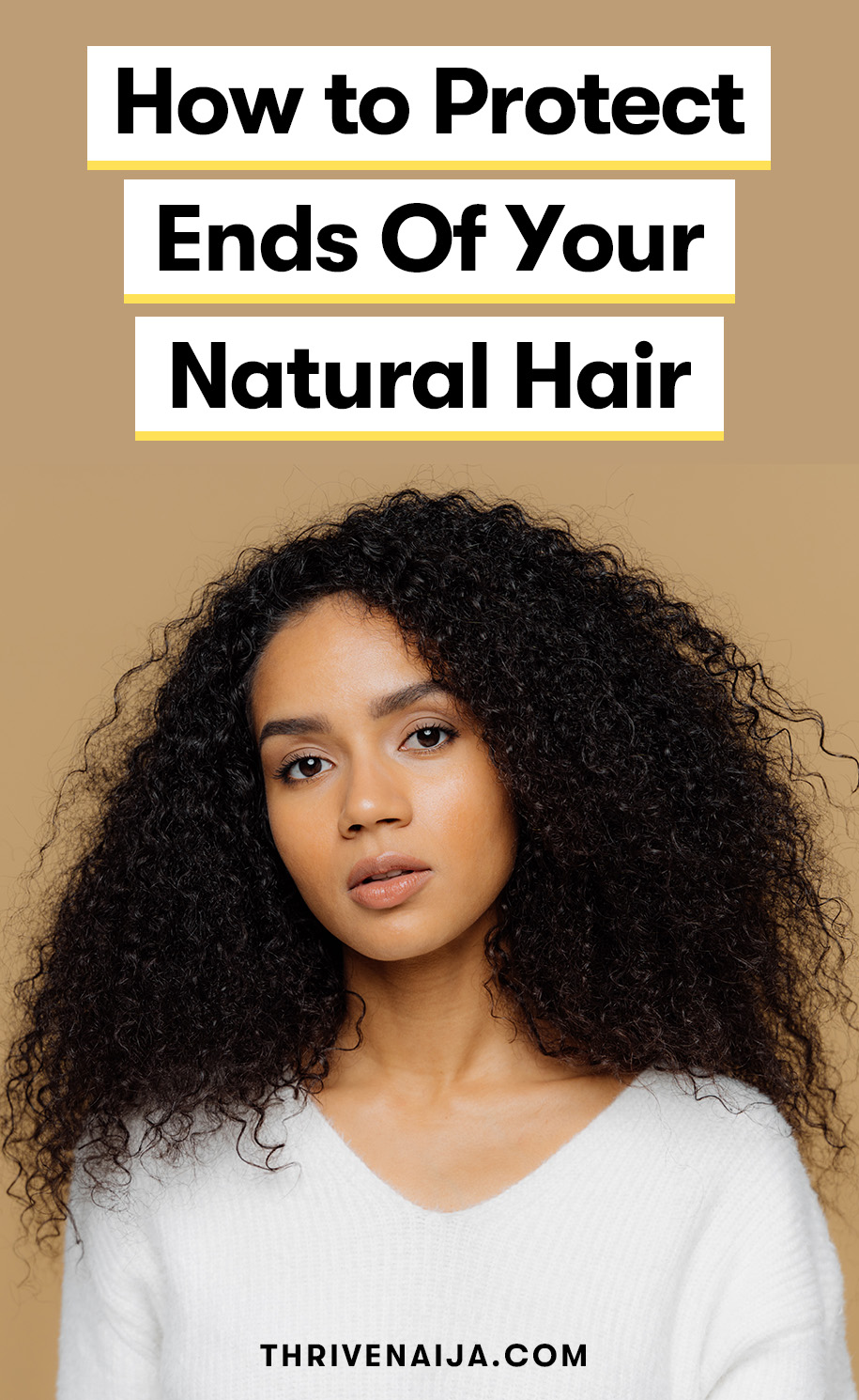 How to Protect Ends Of Natural Hair