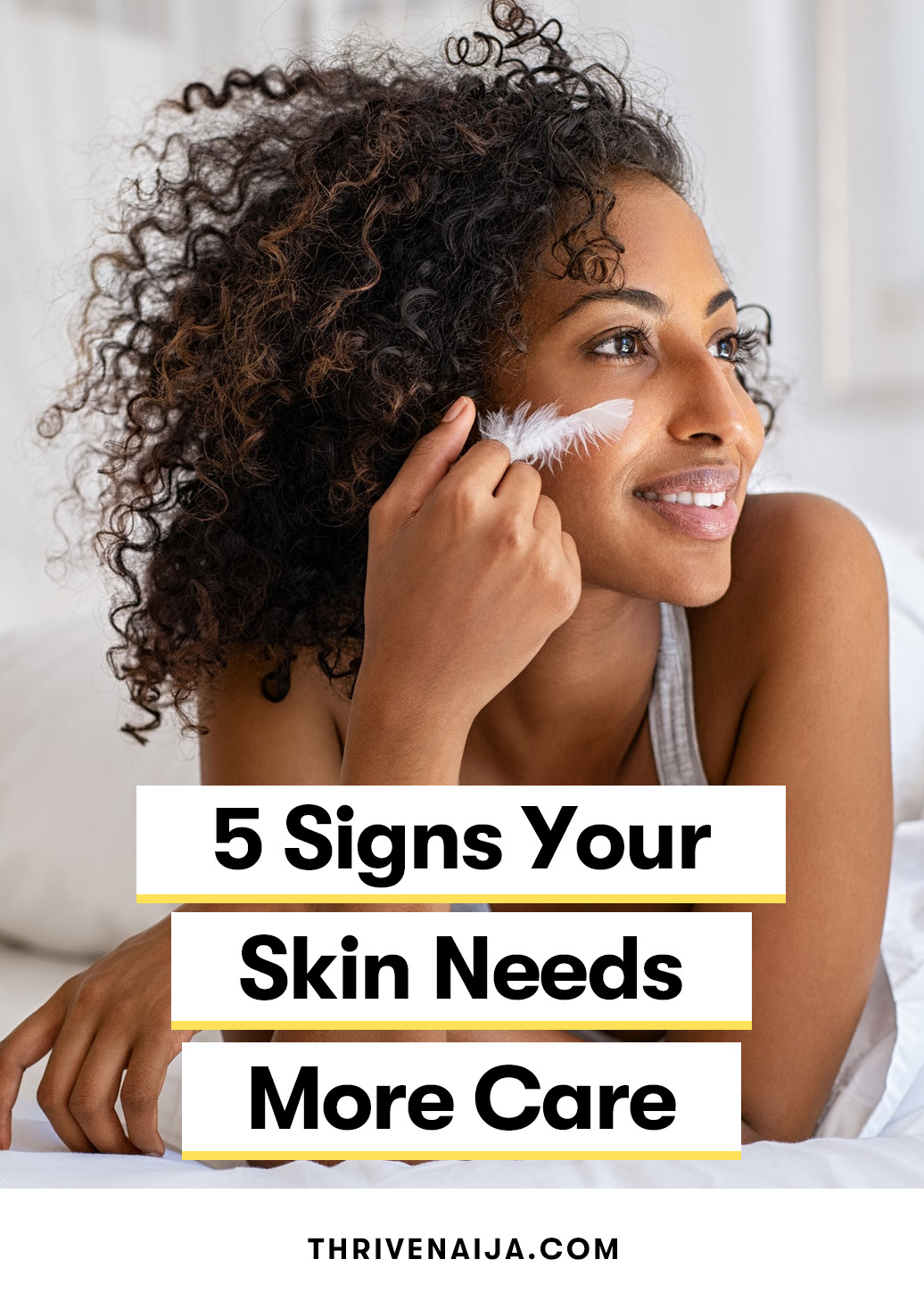 5 Signs Your Skin Needs More Care