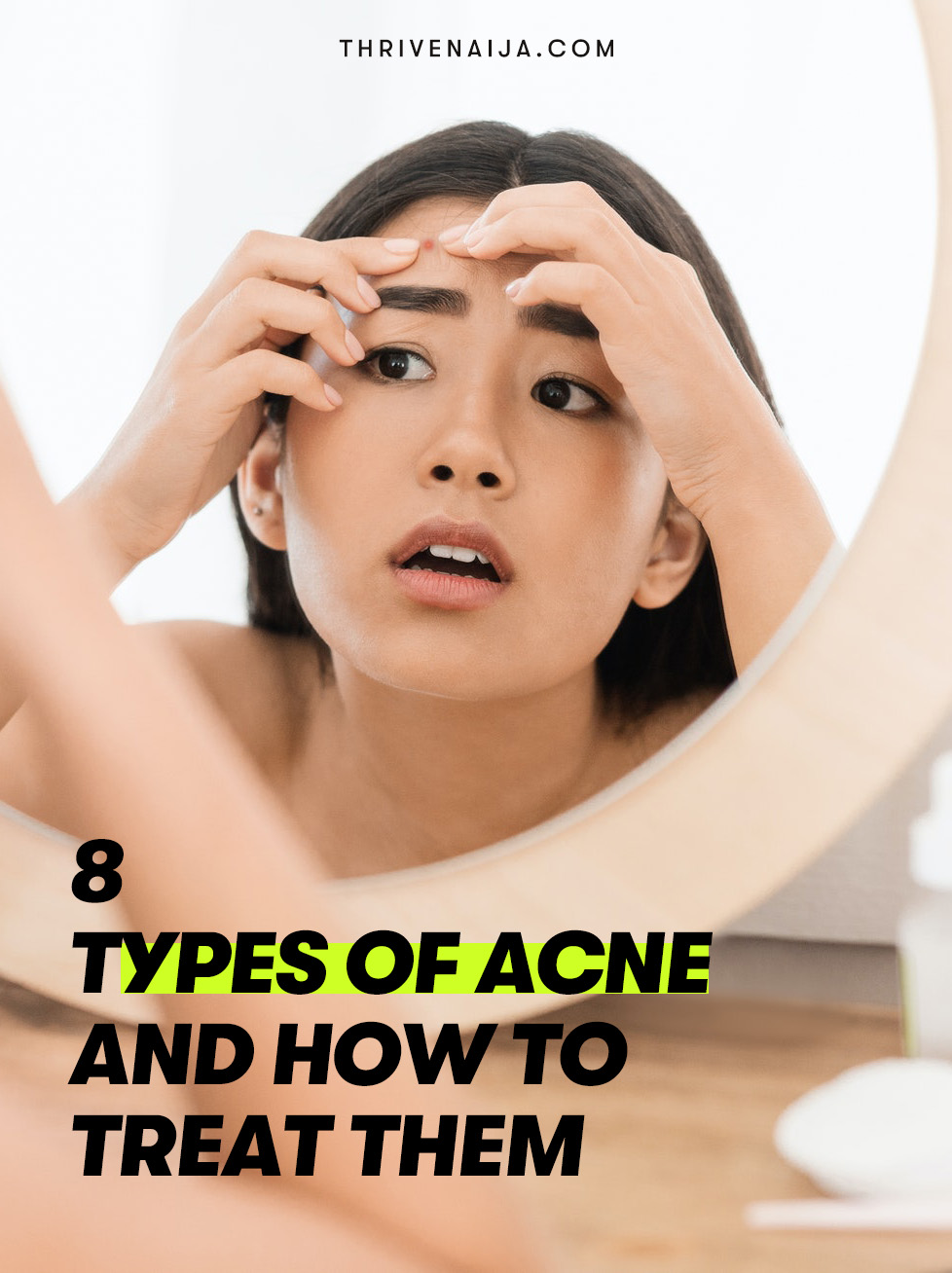 8 Types Of Acne And How to Treat Them
