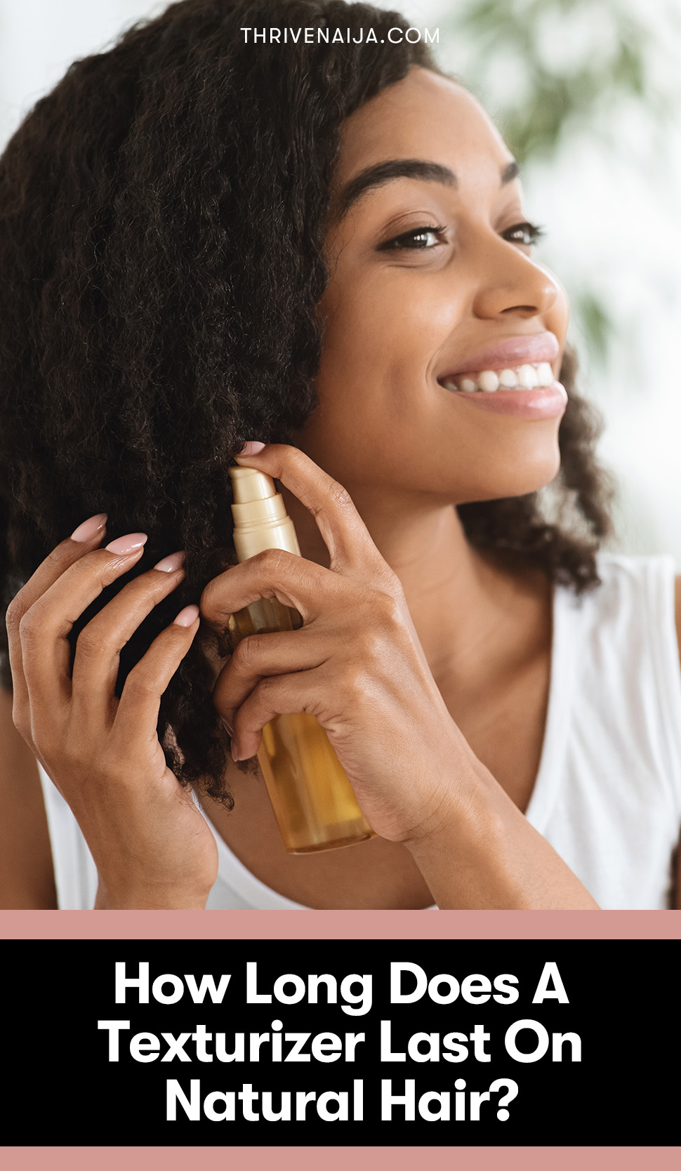 How Long Does A Texturizer Last On Natural Hair?