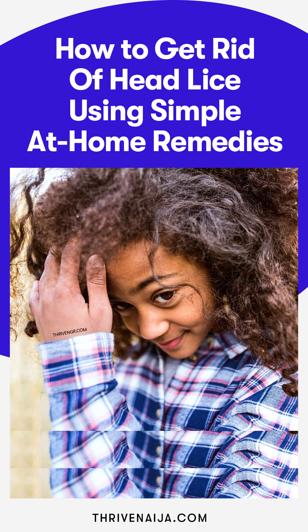 How to Get Rid Of Head Lice Using Simple At-Home Remedies