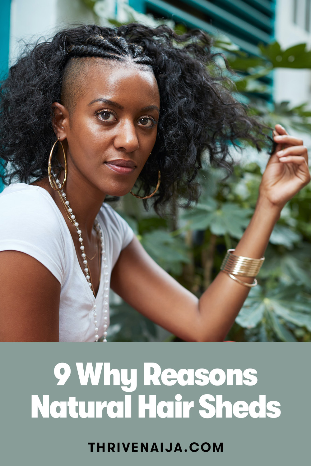9 Why Reasons Natural Hair Sheds